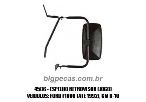 ESPELHO RETROVISOR (PAR) F1000 (TODAS ATÉ 1992)/ GM D10